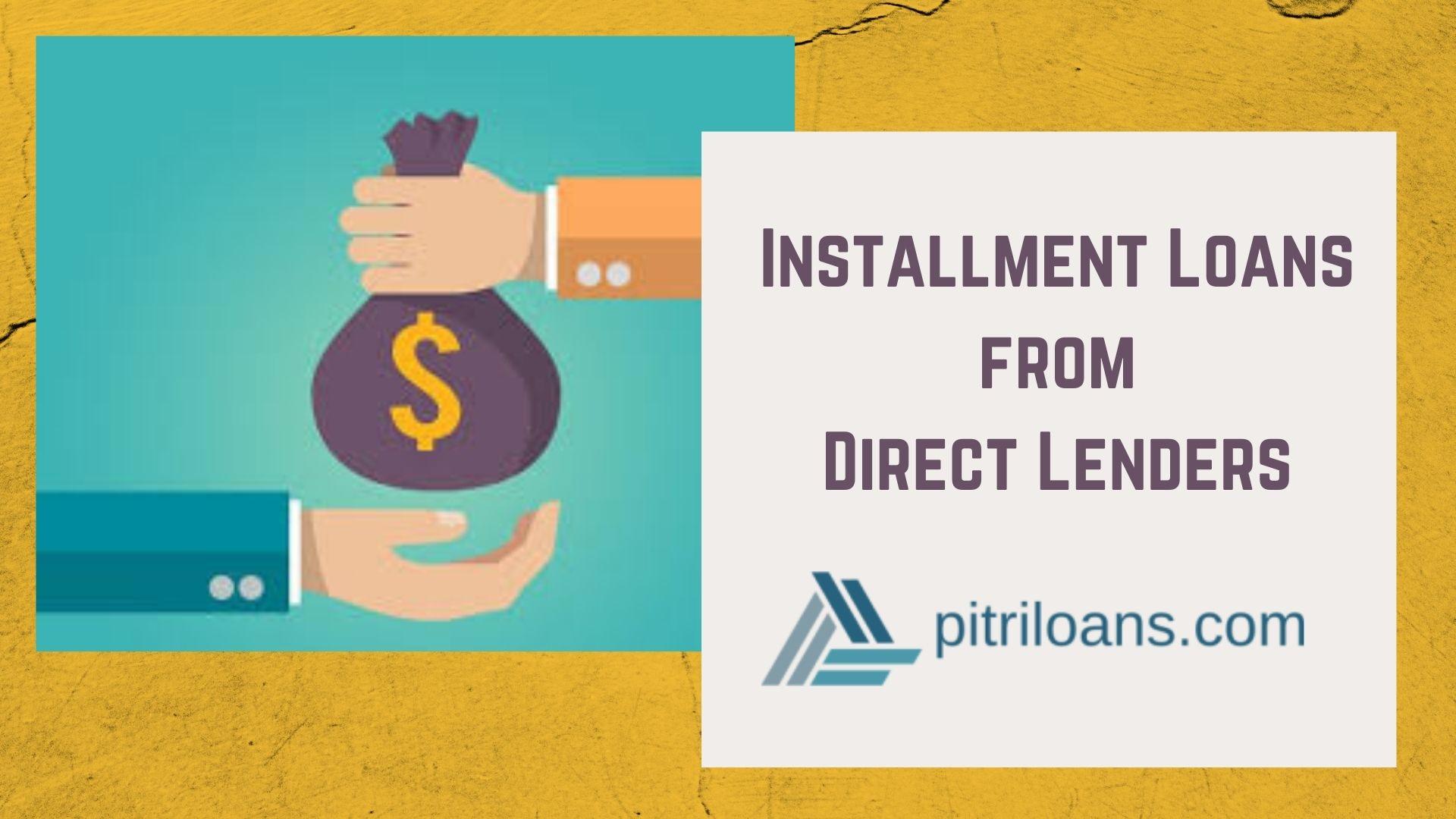 Installment Loans from Direct Lenders